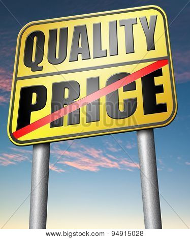 price quality balance for product best and top or premium qualities cheap