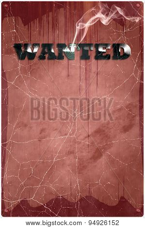 Sign Wanted With Smoking Bullet Hole On Grunge