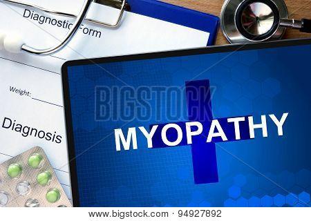 Diagnosis Myopathy and tablets.