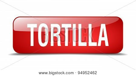 Tortilla Red Square 3D Realistic Isolated Web Button