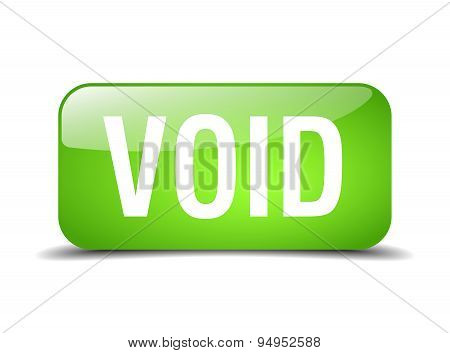 Void Green Square 3D Realistic Isolated Web Button