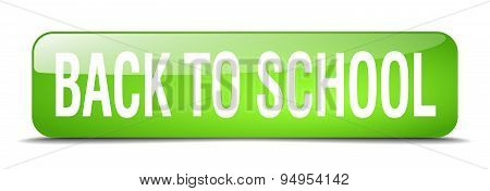 Back To School Green Square 3D Realistic Isolated Web Button