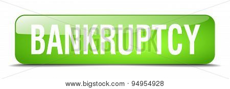 Bankruptcy Green Square 3D Realistic Isolated Web Button