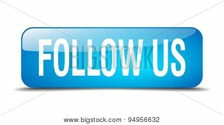 Follow Us Blue Square 3D Realistic Isolated Web Button
