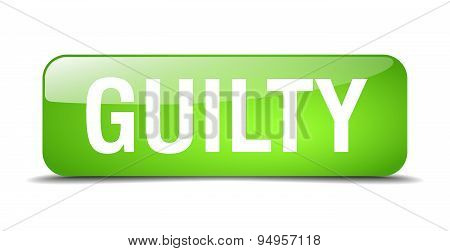 Guilty Green Square 3D Realistic Isolated Web Button