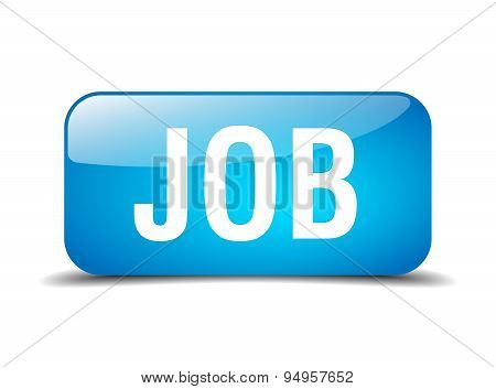 Job Blue Square 3D Realistic Isolated Web Button