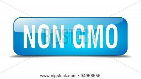 Non Gmo Blue Square 3D Realistic Isolated Web Button