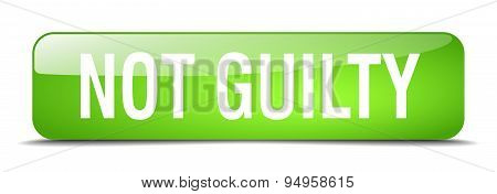 Not Guilty Green Square 3D Realistic Isolated Web Button