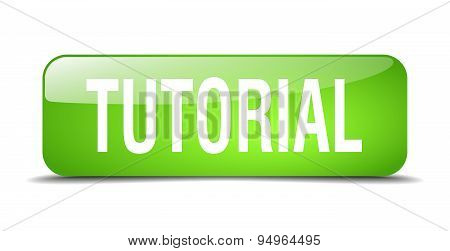 Tutorial Green Square 3D Realistic Isolated Web Button