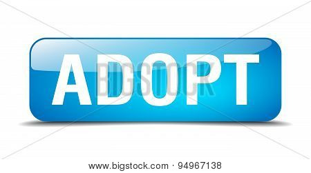 Adopt Blue Square 3D Realistic Isolated Web Button
