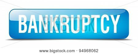 Bankruptcy Blue Square 3D Realistic Isolated Web Button