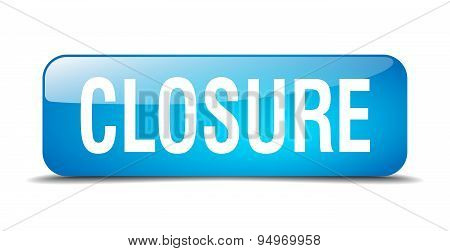 Closure Blue Square 3D Realistic Isolated Web Button