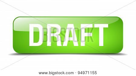 Draft Green Square 3D Realistic Isolated Web Button