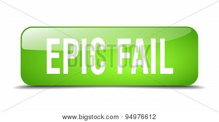 Epic Fail Green Square 3D Realistic Isolated Web Button