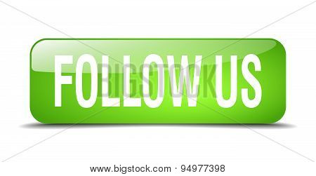 Follow Us Green Square 3D Realistic Isolated Web Button
