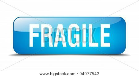 Fragile Blue Square 3D Realistic Isolated Web Button