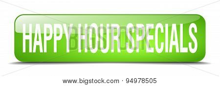 Happy Hour Specials Green Square 3D Realistic Isolated Web Button