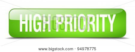 High Priority Green Square 3D Realistic Isolated Web Button