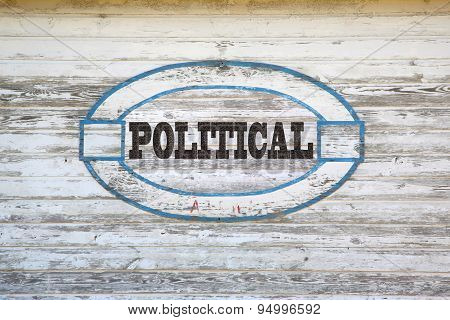 Political sign on side of shed