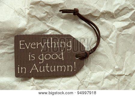 Brown Label With Quote Everything Good Autumn