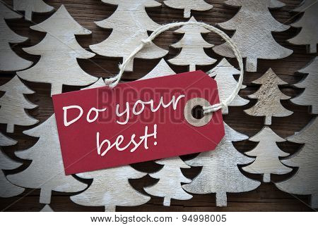 Red Christmas Label With Do Your Best