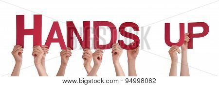 People Hands Holding Red Straight Word Hands Up