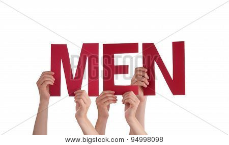Many People Hands Holding Red Straight Word Men