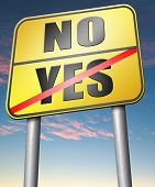 pic of rejection  - yes or no agree or disagree difficult choice go for it or not accept or reject proposal - JPG