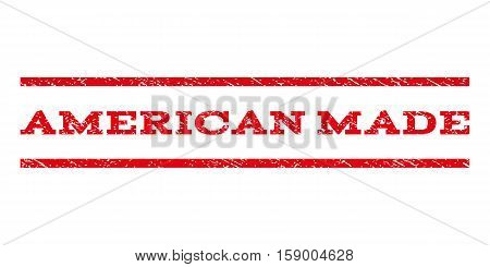 American Made watermark stamp. Text caption between horizontal parallel lines with grunge design style. Rubber seal stamp with dirty texture. Vector red color ink imprint on a white background.