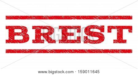 Brest watermark stamp. Text tag between horizontal parallel lines with grunge design style. Rubber seal stamp with unclean texture. Vector red color ink imprint on a white background.