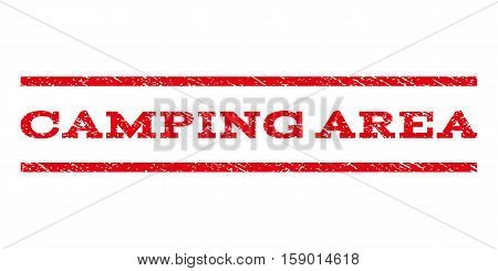 Camping Area watermark stamp. Text tag between horizontal parallel lines with grunge design style. Rubber seal stamp with scratched texture. Vector red color ink imprint on a white background.