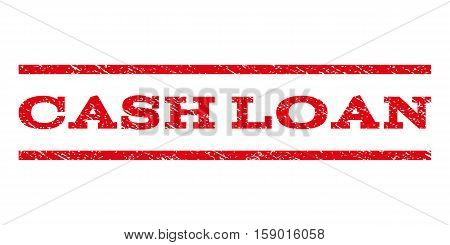 Cash Loan watermark stamp. Text caption between horizontal parallel lines with grunge design style. Rubber seal stamp with dust texture. Vector red color ink imprint on a white background.