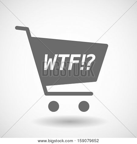 Isolated Cart With    The Text Wtf!?