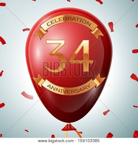 Red balloon with golden inscription thirty four years anniversary celebration and golden ribbons on grey background and confetti. Vector illustration