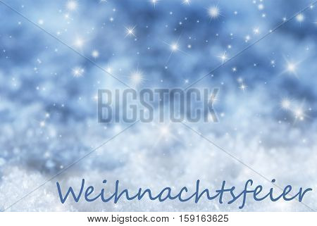 German Text Weihnachtsfeier Means Christmas Party. Blue Sparkling Christmas Background Or Texture With Snow. Copy Space For Your Text Here
