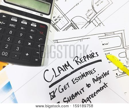 Insurance Claim and repairs help to get paid and full indemnity procedure claims checklist how to work with adjuster in major home insurance loss with checklist and words written on pad next to blueprints and estimates with words get estimates