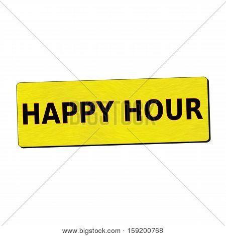 happy hour black wording on yellow wood background