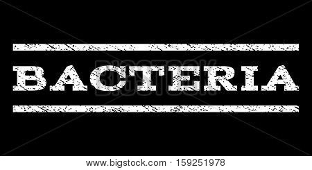 Bacteria watermark stamp. Text tag between horizontal parallel lines with grunge design style. Rubber seal white stamp with dust texture. Vector ink imprint on a black background.