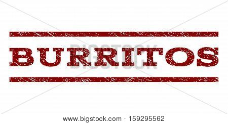 Burritos watermark stamp. Text caption between horizontal parallel lines with grunge design style. Rubber seal dark red stamp with dust texture. Vector ink imprint on a white background.