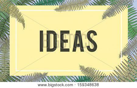 Fresh Ideas Design Be Creative Inspiration Concept