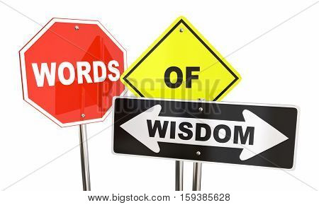 Words of Wisdom Signs Warning Caution Safety 3d Illustration