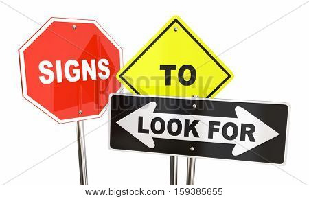 Signs to Look for Watch Caution Warning 3d Illustration