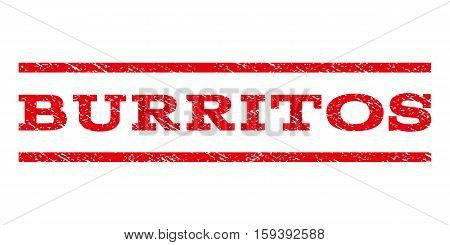 Burritos watermark stamp. Text tag between horizontal parallel lines with grunge design style. Rubber seal red stamp with dirty texture. Vector ink imprint on a white background.