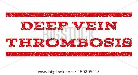 Deep Vein Thrombosis watermark stamp. Text tag between horizontal parallel lines with grunge design style. Rubber seal red stamp with unclean texture. Vector ink imprint on a white background.