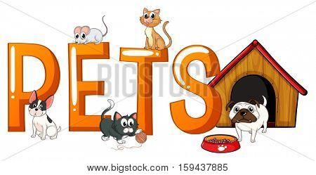 Font design with word pets illustration