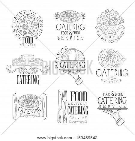 Best Catering Service Set Of Hand Drawn Black And White Sign Design Templates With Calligraphic Text. Collection Of Promotion Ads For Watering And Food Servicing Business In Monochrome Vector Sketch Style Illustrations.