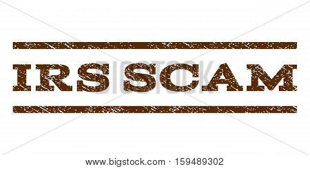 Irs Scam watermark stamp. Text caption between horizontal parallel lines with grunge design style. Rubber seal brown stamp with scratched texture. Vector ink imprint on a white background.
