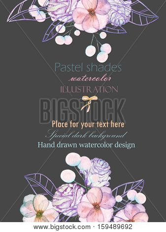 Template postcard with with watercolor tender flowers and leaves in pastel shades, hand drawn on a dark background, for invitation, card decoration and other works, wedding design, greeting card