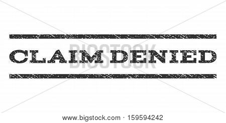 Claim Denied watermark stamp. Text caption between horizontal parallel lines with grunge design style. Rubber seal gray stamp with scratched texture. Vector ink imprint on a white background.