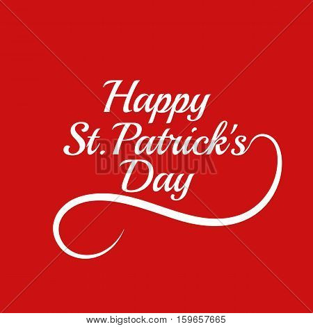 Saint Patricks Day Card Design with Calligraphic Lettering Inscription Happy St Patricks Day